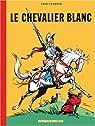 Le chevalier blanc par Funcken