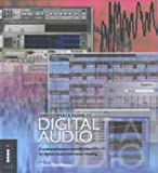 The Complete Guide to Digital Audio: A Comprehensive Introduction to Digital Sound and Music-making (Complete Guides) Chris Middleton