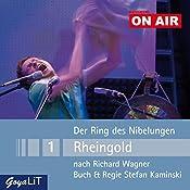 Rheingold (Der Ring des Nibelungen 1): Kaminski ON AIR | Richard Wagner, Stefan Kaminski