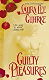 Guilty Pleasures (Guilty Series)