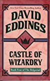 Castle of Wizardry (The Belgariad, Book 4) (0345418859) by David Eddings
