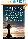 Erin's Blood Royal: The Gaelic Noble Dynasties of Ireland