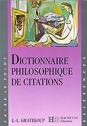Dictionnaire philosophique de citations