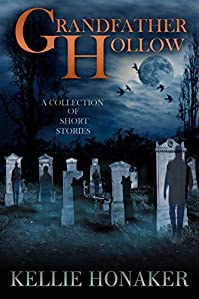 Grandfather Hollow by Kellie Honaker ebook deal