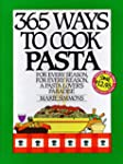 365 Ways To Cook Pasta Anniversary Ed...
