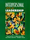 Interpersonal Skills for Leadership (0132447738) by Brown, William