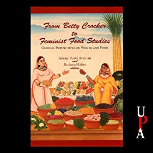 From Betty Crocker to Feminist Food Studies Audiobook