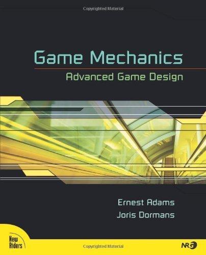 game-mechanics-advanced-game-design-voices-that-matter-by-adams-ernest-dormans-joris-2012-paperback