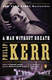 A Man Without Breath: A Bernie Gunther Novel (0143125133) by Kerr, Philip