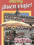 !Buen viaje!, Course 1, Student Edition (0026412195) by McGraw-Hill, Glencoe