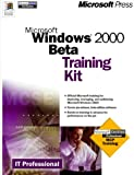 Microsoft Windows 2000 BETA Training Kit (0735606447) by Microsoft Corporation
