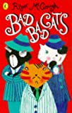 Bad Bad Cats Paperback Pub: Puffin Books (0140383913) by McGough, Roger