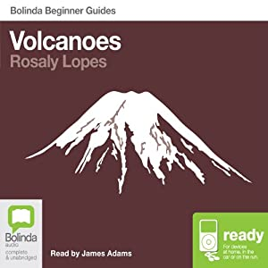 Volcanoes: Bolinda Beginner Guides | [Rosaly Lopes]