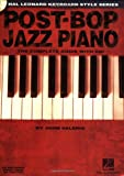 Post-bop Jazz Piano: The Complete Guide (Hal Leonard Keyboard Style)