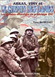 img - for The 1917 spring offensives: Arras, Vimy, le Chemin des Dames book / textbook / text book