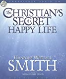 Hannah Whitall Smith The Christian's Secret of a Happy Life