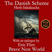 The Danish Scheme | Herbert Sakalaucks, Eric Flint