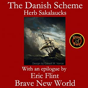 The Danish Scheme | [Herbert Sakalaucks, Eric Flint]