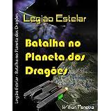 Batalha no Planeta dos Dragões (Legião Estelar)