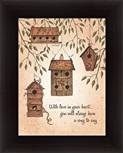 With Love Your Heart You will Always Have A Song to Sing Birdhouses 11.5x14.5 Wall Art Print Framed
