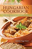 img - for Hungarian Cookbook: Old World Recipes for New World Cooks   [HUNGARIAN CKBK EXPANDED/E] [Paperback] book / textbook / text book