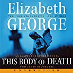 This Body of Death: An Inspector Lynley Novel | Elizabeth George