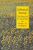 Sabbatical Journey (0232522960) by Nouwen, Henri J. M.