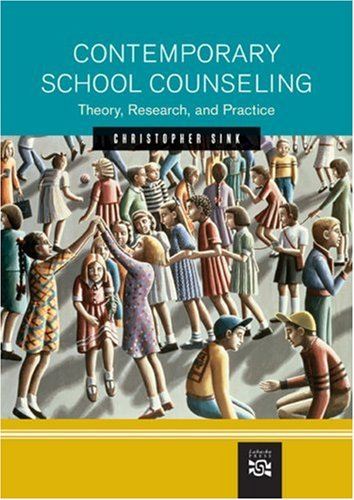 Contemporary School Counseling: Theory, Research, and...