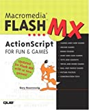 Gary Rosenzweig Macromedia Flash MX Actionscript for Fun and Games