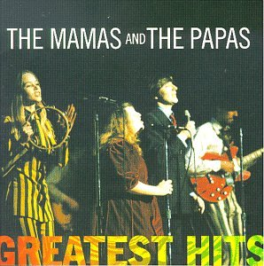 The Mamas & the Papas - Greatest Hits from Mca