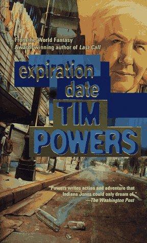 Expiration Date: A Novel, TIM POWERS