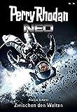 Perry Rhodan Neo 74: Zwischen den Welten: Staffel: Protektorat Erde (Perry Rhodan Neo Paket)