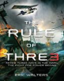 The Rule of Three: The Neighborhood Book 1