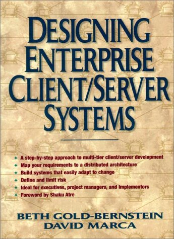 Designing Enterprise Client/Server Systems