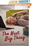 The Next Big Thing (A novel about online dating, plus size heroines, and reality TV)
