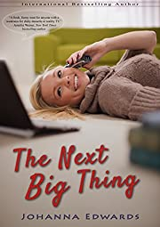 The Next Big Thing (A novel about Internet love, plus size heroines, and reality TV)
