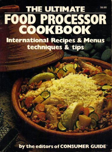 The Ultimate Food Processor Cookbook
