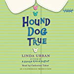 Hound Dog True | Linda Urban