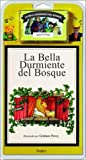 La Bella Durmiente del Bosque / The Sleeping Beauty - Libro y Cassette (Spanish Edition)