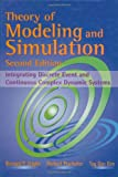 echange, troc Bernard Phillip Zeigler, Tag Gon Kim, Herbert Praehofer - Theory of Modeling and Simulation: Integrating Discrete Event and Continuous Complex Dynamic Systems