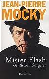 echange, troc Jean-Pierre Mocky - Mister flash : Gentleman Gangster