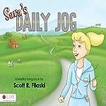 Sara's Daily Jog | Scott R. Filaski