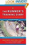 The Runner's Training Diary: For Fitn...