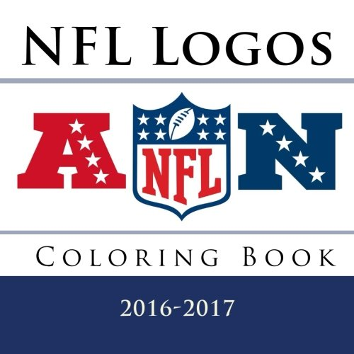 NFL Logos Coloring Book: All 32 NFL American Football team logos to color - Excellent childrens birthday gift / present idea. - Andy Jackson