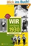 Wir vom Jahrgang 1930 - Kindheit und...