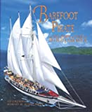 Barefoot Pirate: The Tall Ships and Tales of Windjammer
