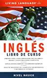 Ingles Curso Completo: Nivel Basico (Book) (Complete Basic Courses) (140002157X) by Living Language