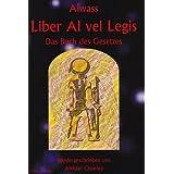 Das Buch des Gesetzes, Liber Al vel Legis (Textausgabe)