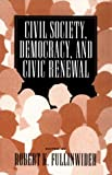 Civil Society, Democracy, and Civic Renewal