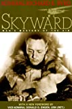 Skyward: Man's Mastery of the Air (1585420107) by Richard E. Byrd